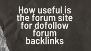 How to use is the forum site for dofollow forum backlinks